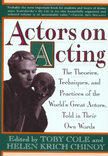 9780517884782: Actors on Acting: The Theories, Techniques, and Practices of the World's Great Actors, Told in Thir Own Words