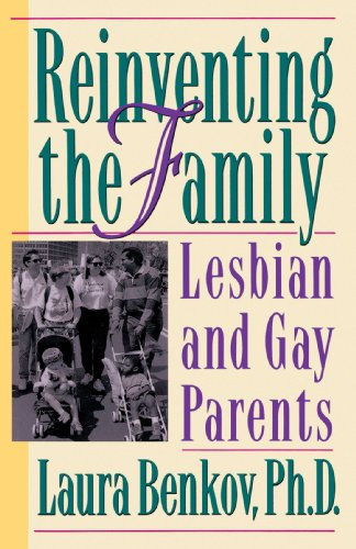 9780517884867: Reinventing The Family: Lesbian and Gay Parents