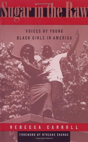 9780517884973: Sugar in the Raw: Voices of Young Black Girls in America