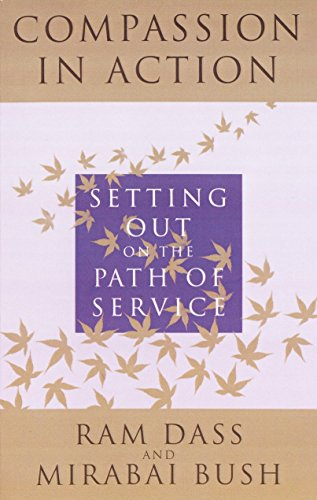 9780517885000: Compassion in Action: Setting Out on the Path of Service
