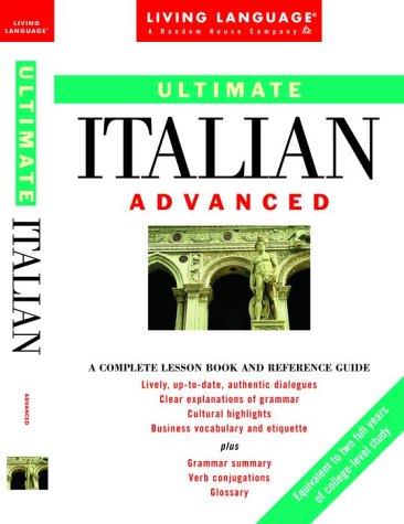 9780517885031: Ultimate Italian: Advanced (LL(R) Ultimate Advanced Course)