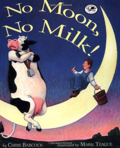 9780517885406: No Moon, No Milk!