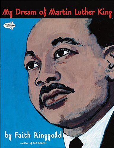 My Dream of Martin Luther King (Dragonfly Books) (0517885778) by Ringgold, Faith