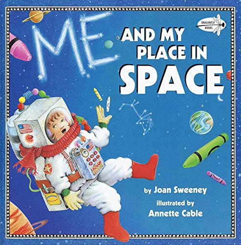 Me and My Place in Space (Dragonfly: Joan Sweeney; Annette