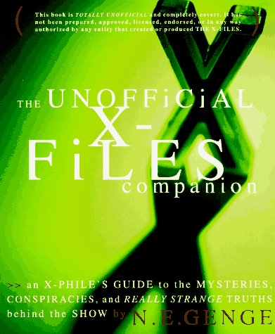 9780517886014: The Unofficial X-Files Companion: An X-Phile's Guide to the Mysteries, Conspiracies, and Really Strange Truths Behind the Show