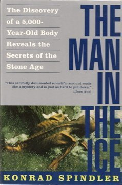 9780517886137: The Man in the Ice: The Discovery of a 5,000-Year-Old Body Reveals the Secrets of the Stone Age