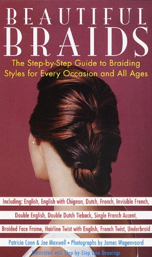 9780517886175: Beautiful Braids: The Step-by-Step Guide to Braiding Styles for Every Occasion and All Ages