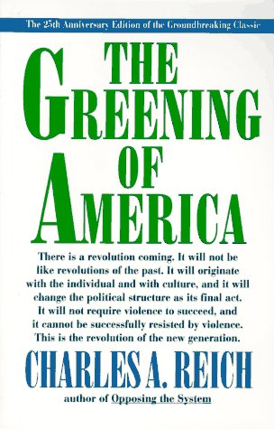 The Greening of America: Charles Reich