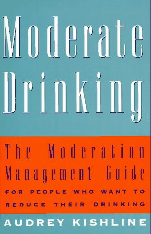 9780517886564: Moderate Drinking: The Moderation Management (TM) Guide for People Who Want to Reduce Their Drinking
