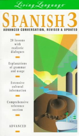 9780517886762: Spanish: Advanced Conversations: Vol 3 (Living Language)