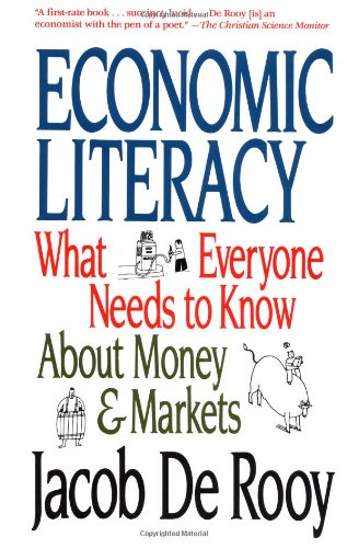 9780517886830: Economic Literacy: What Everyone Needs to Know About Money & Markets
