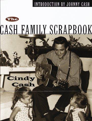 The Cash Family Scrapbook: Cash, Cindy
