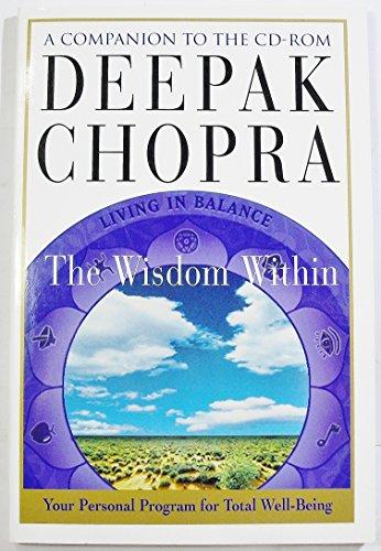 The wisdom within: Companion book: Chopra, Deepak