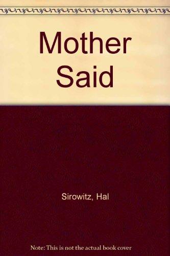 9780517888483: Mother Said