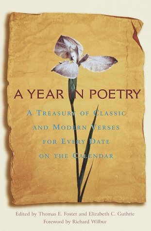 9780517888506: A Year in Poetry: A Treasury of Classic and Modern Verses for Every Date on the Calendar