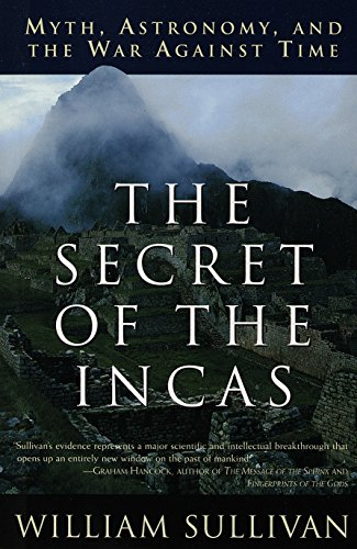 9780517888513: The Secret of the Incas: Myth, Astronomy, and the War Against Time