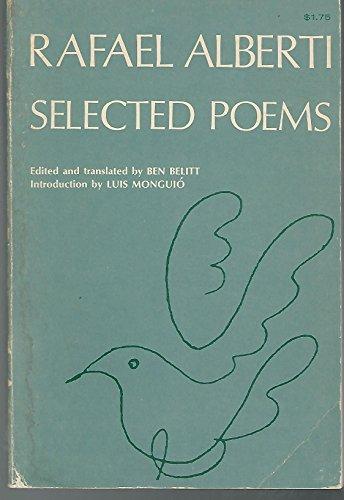 Selected Poems: Alberti, Rafael) Belitt,