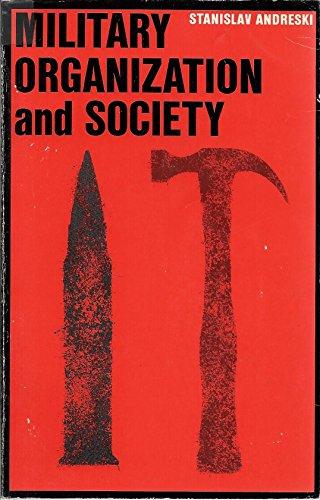 9780520000261: Military Organization and Society
