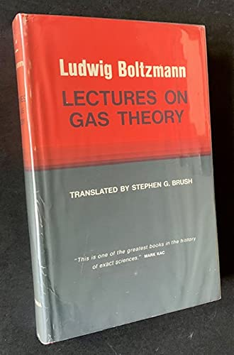 Lectures on Gas Theory: Boltzmann, Ludwig
