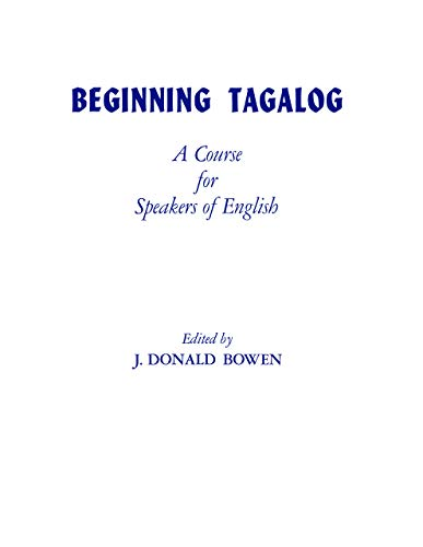 9780520001565: Beginning Tagalog: A Course for Speakers of English