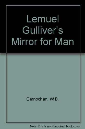 9780520002128: Lemuel Gulliver's Mirror for Man