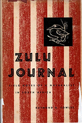 9780520002746: Zulu Journal: Field Notes of a Naturalist in South Africa