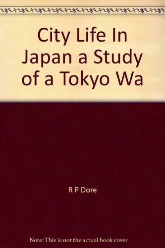 9780520003446: City Life in Japan: A Study of a Tokyo Ward