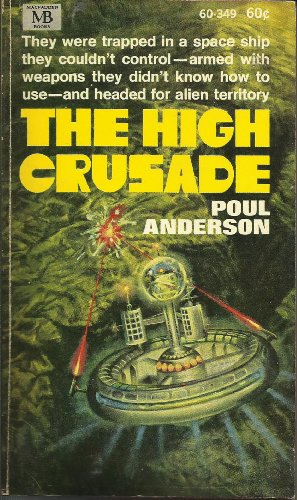9780520003491: The High Crusade