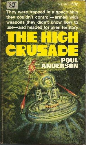 9780520003491: The High Crusade
