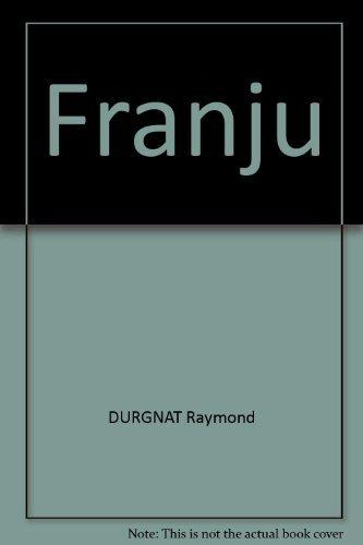 9780520003675: Franju