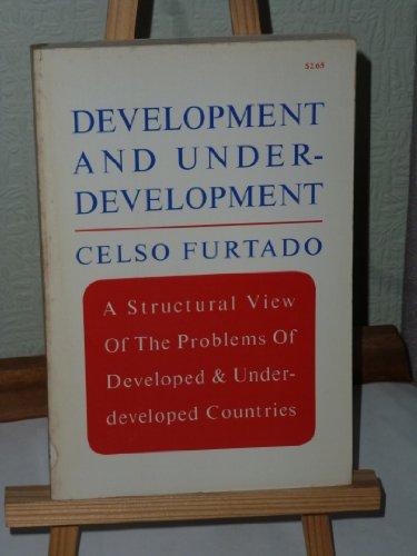 Development and Underdevelopment: Furtado, Celso