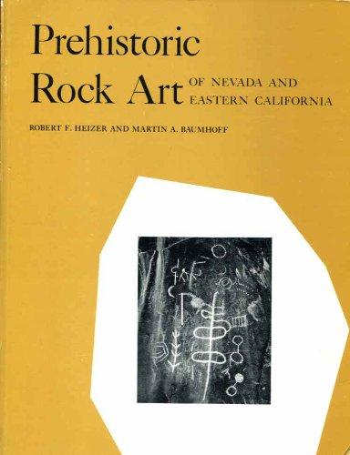 9780520005471: Prehistoric Rock Art of Nevada and Eastern California