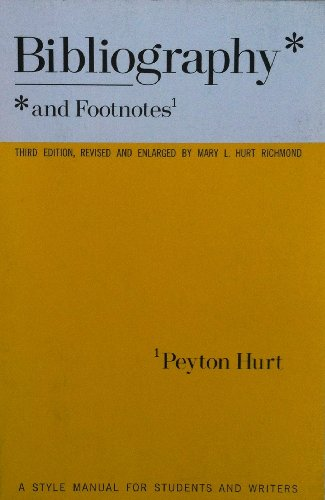 Bibliography And Footnotes: A Sytle Manual For Students