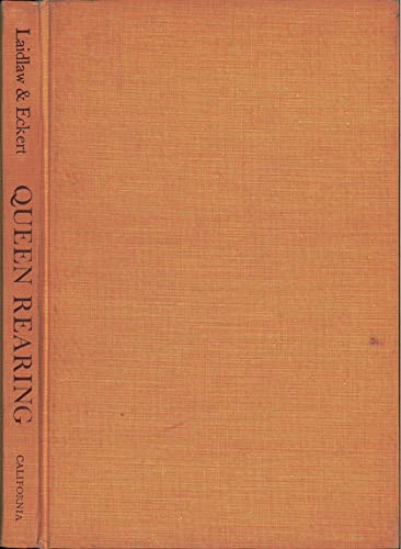 Queen Rearing: J. E. Eckert;