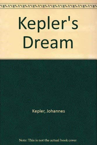 Kepler's Dream: With the full text and: LEAR, John