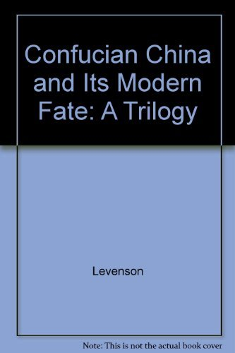 9780520007369: Confucian China and Its Modern Fate: A Trilogy