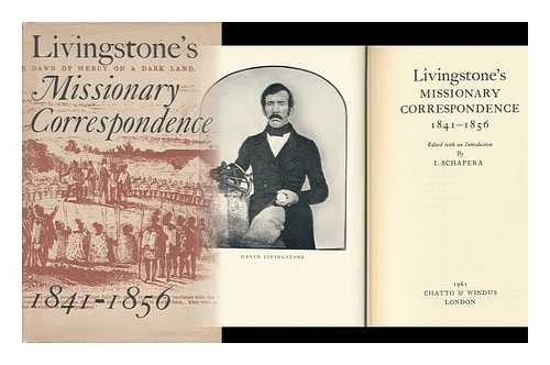 Missionary Correspondence, 1841-56 (0520007611) by Livingstone, David