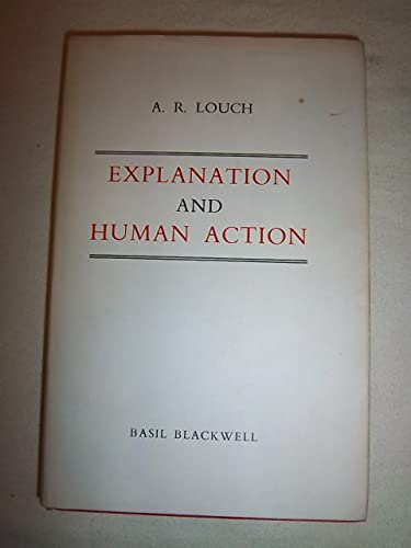 9780520007697: Explanation and Human Action