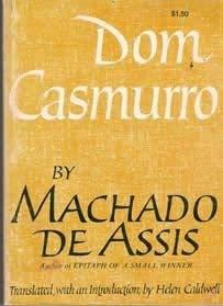 Dom Casmurro: MacHado De Assis, Joaquim M.