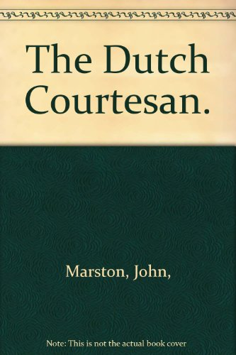 9780520008083: The Dutch Courtesan.