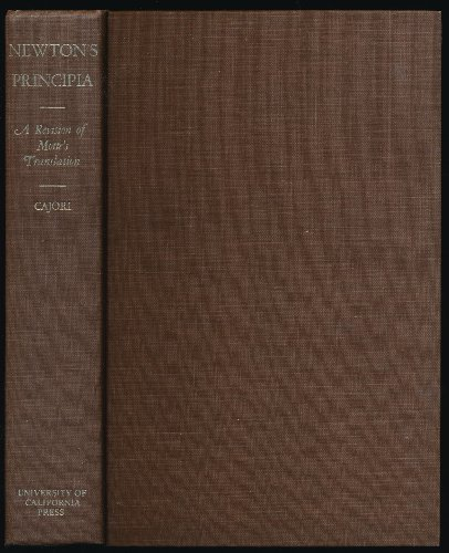 Mathematical Principles of Natural Philosophy and His System of the World (Principia.): Newton, ...