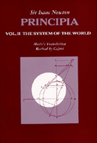 9780520009295: Principia: System of the World v. 2