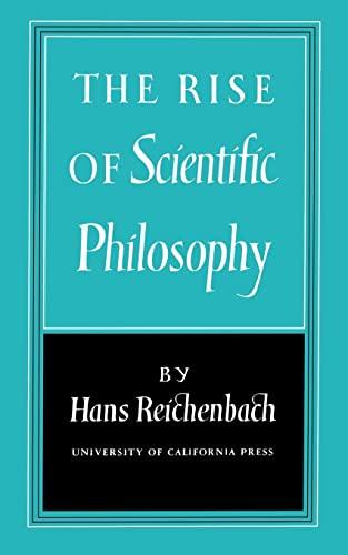 9780520010550: The Rise of Scientific Philosophy