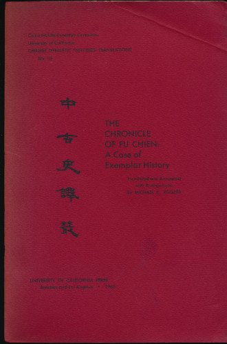 Chronicle of Fu Chien: A Case of Exemplar History (Chinese Dynastic History)