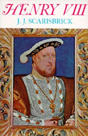 9780520011304: Henry VIII (English Monarchs Series)