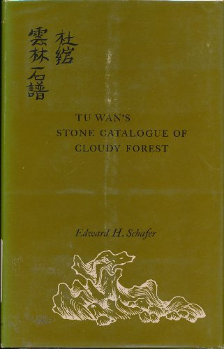 9780520011434: Tu Wan's Stone Catalogue of Cloudy Forest: Commentary and Synopsis