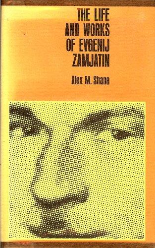 9780520011649: Life and Works of Evgenij Zamjatin
