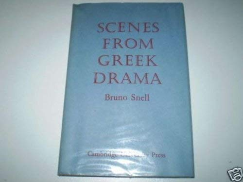 9780520011915: Scenes from Greek Drama (Sather Class Lectures)