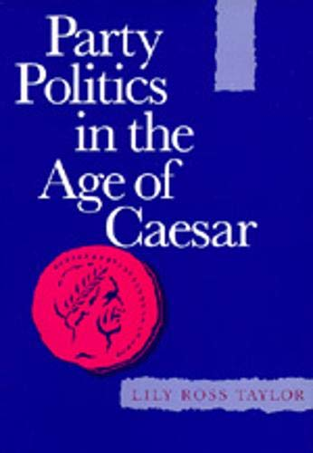 9780520012578: Party Politics in the Age of Caesar (Sather Classical Lectures)