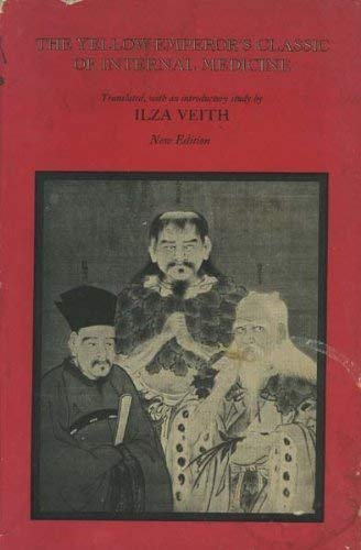 9780520012967: The Yellow Emperor's Classic of Internal Medicine: Chapters 1-34